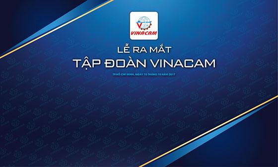Lễ ra mắt tập đoàn Vinacam